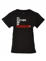 Id rather be in Budapest T-shirt
